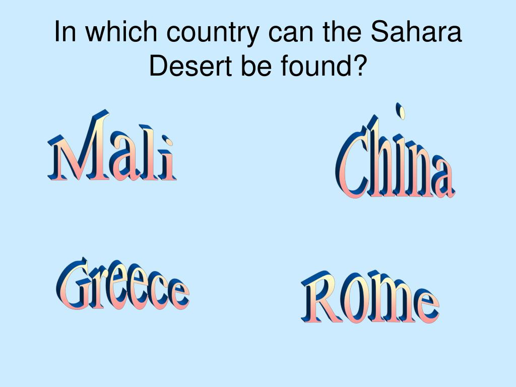 In which country can the Sahara Desert be found?