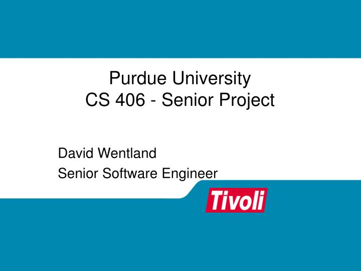 Purdue university cs 406 senior project