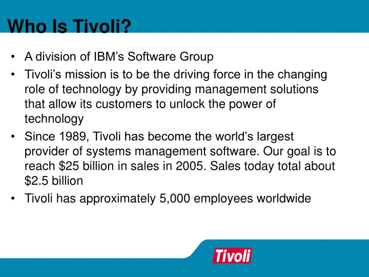 Who Is Tivoli?