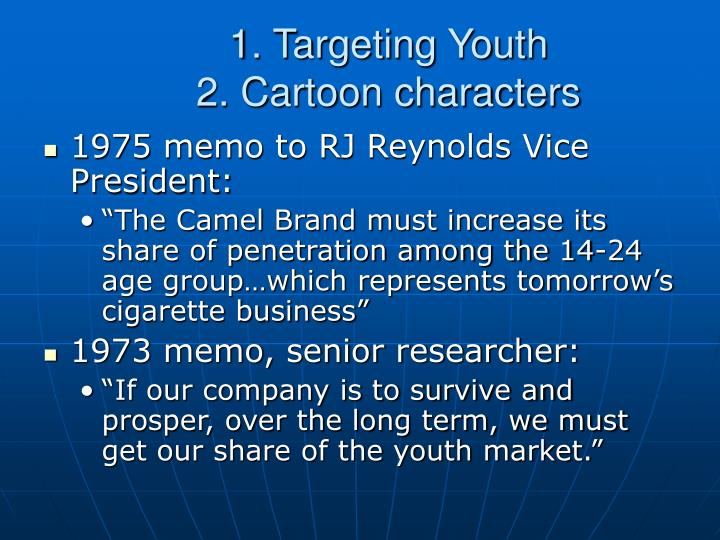 1. Targeting Youth