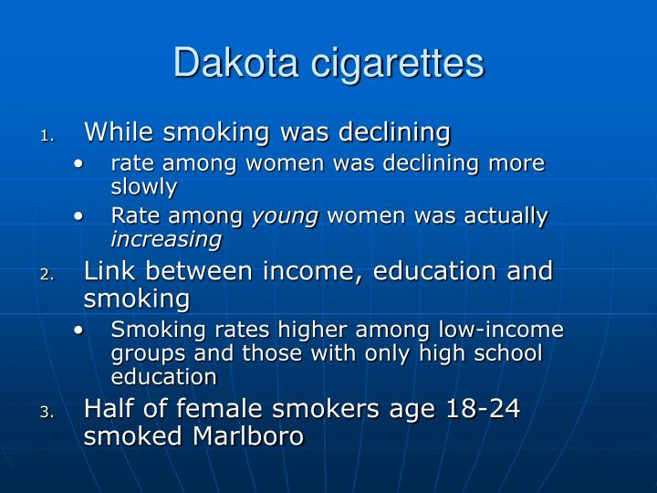 Dakota cigarettes