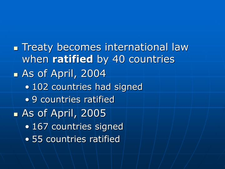 Treaty becomes international law when