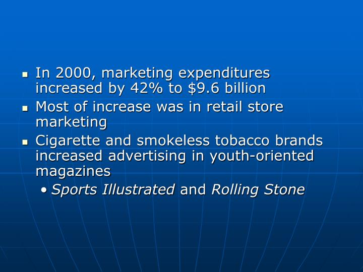 In 2000, marketing expenditures increased by 42% to $9.6 billion
