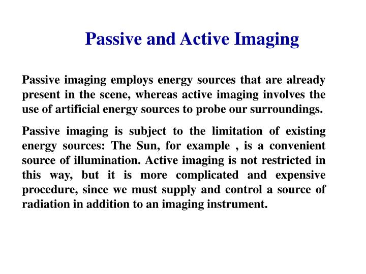 Passive and Active Imaging