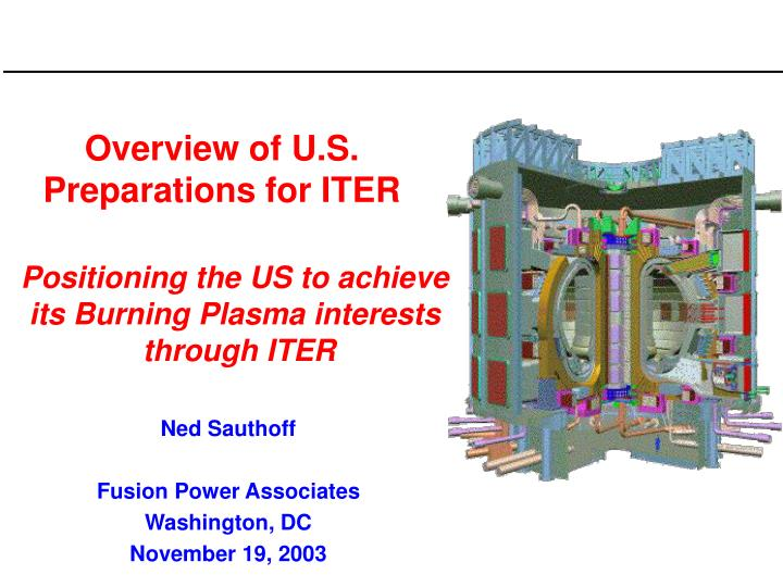 Overview of U.S. Preparations for ITER