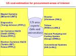 us cost estimation for procurement areas of interest
