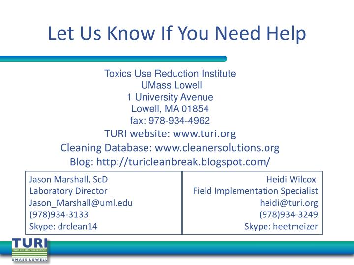 Let Us Know If You Need Help