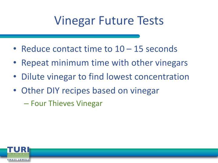 Vinegar Future Tests