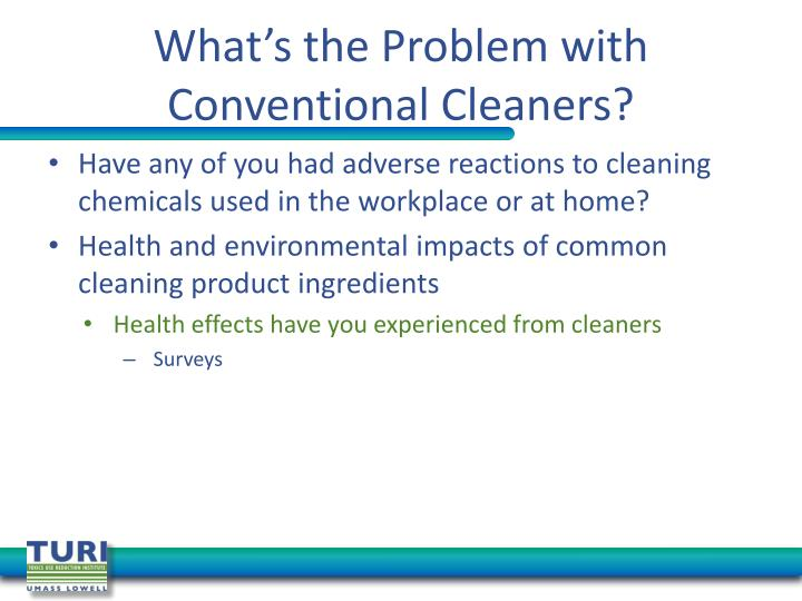 What's the Problem with Conventional Cleaners?