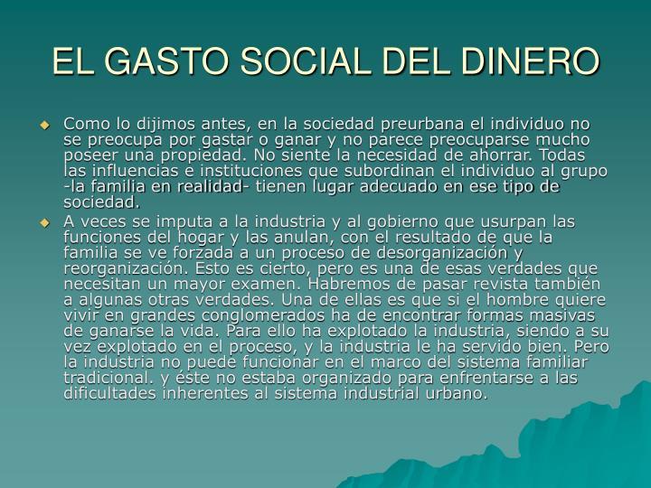 EL GASTO SOCIAL DEL DINERO