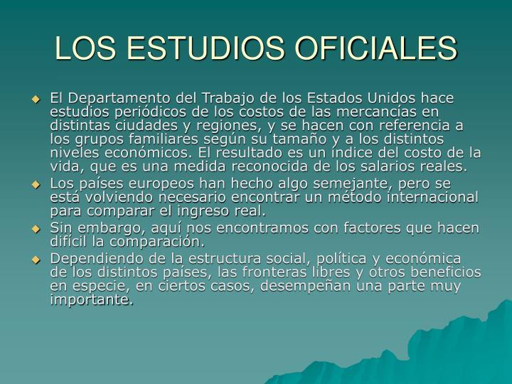 LOS ESTUDIOS OFICIALES