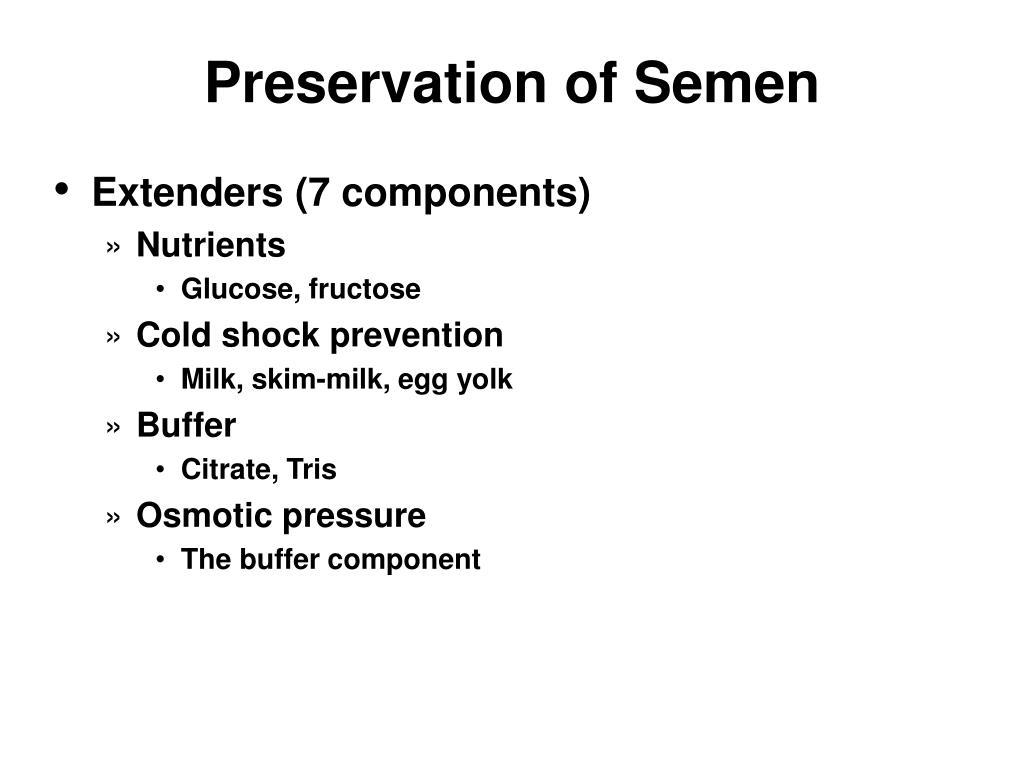 Preservation of Semen