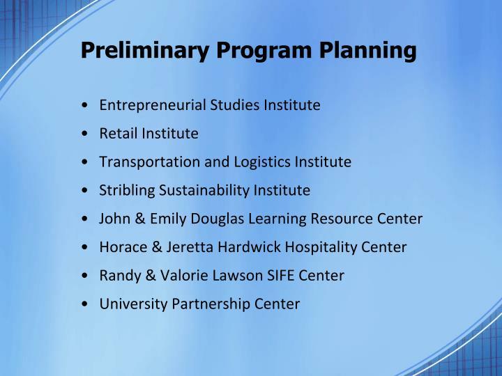 Preliminary Program Planning