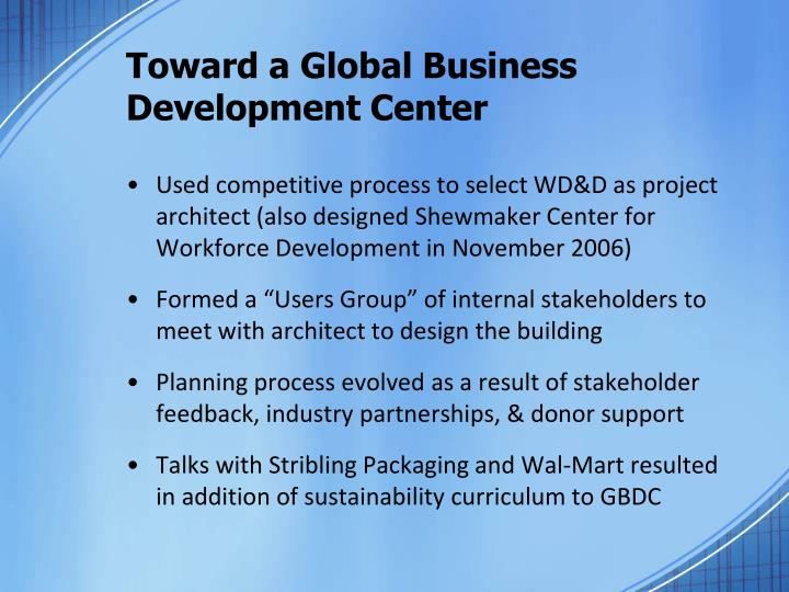 Toward a Global Business Development Center