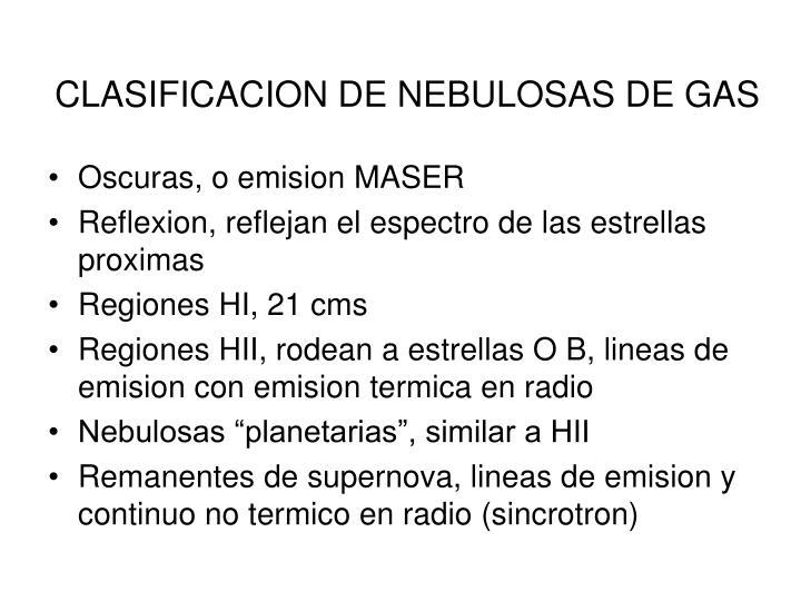 CLASIFICACION DE NEBULOSAS DE GAS