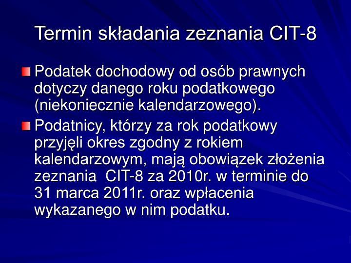 Termin skadania zeznania CIT-8