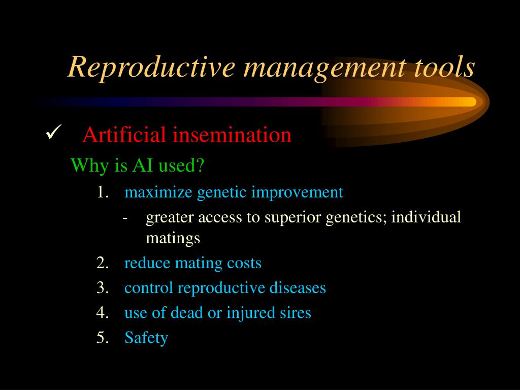 Reproductive management tools