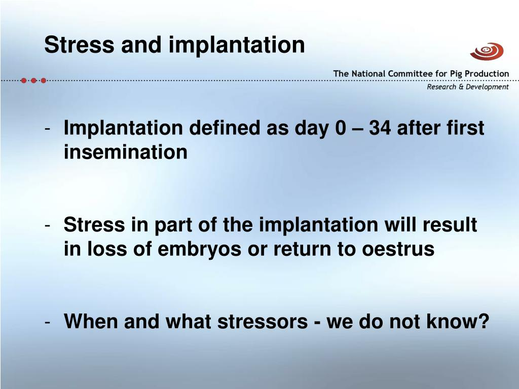 Stress and implantation