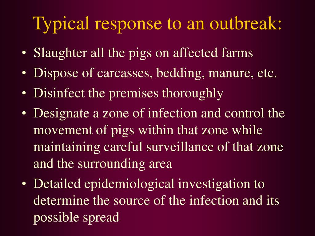 Typical response to an outbreak: