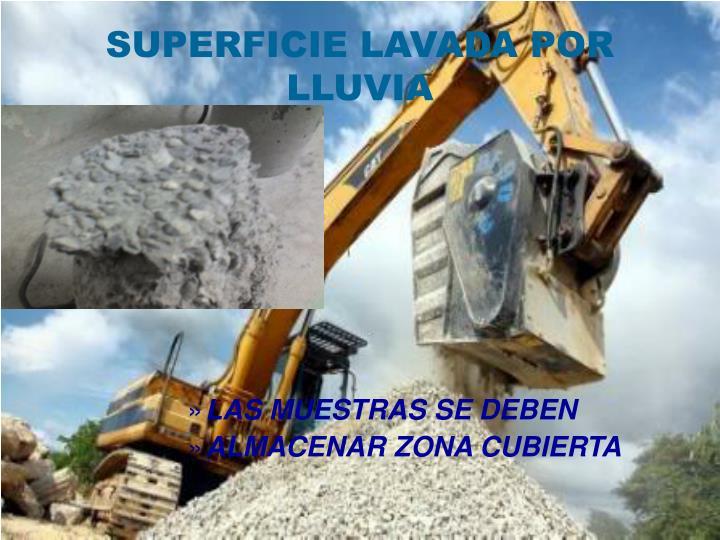 SUPERFICIE LAVADA POR LLUVIA