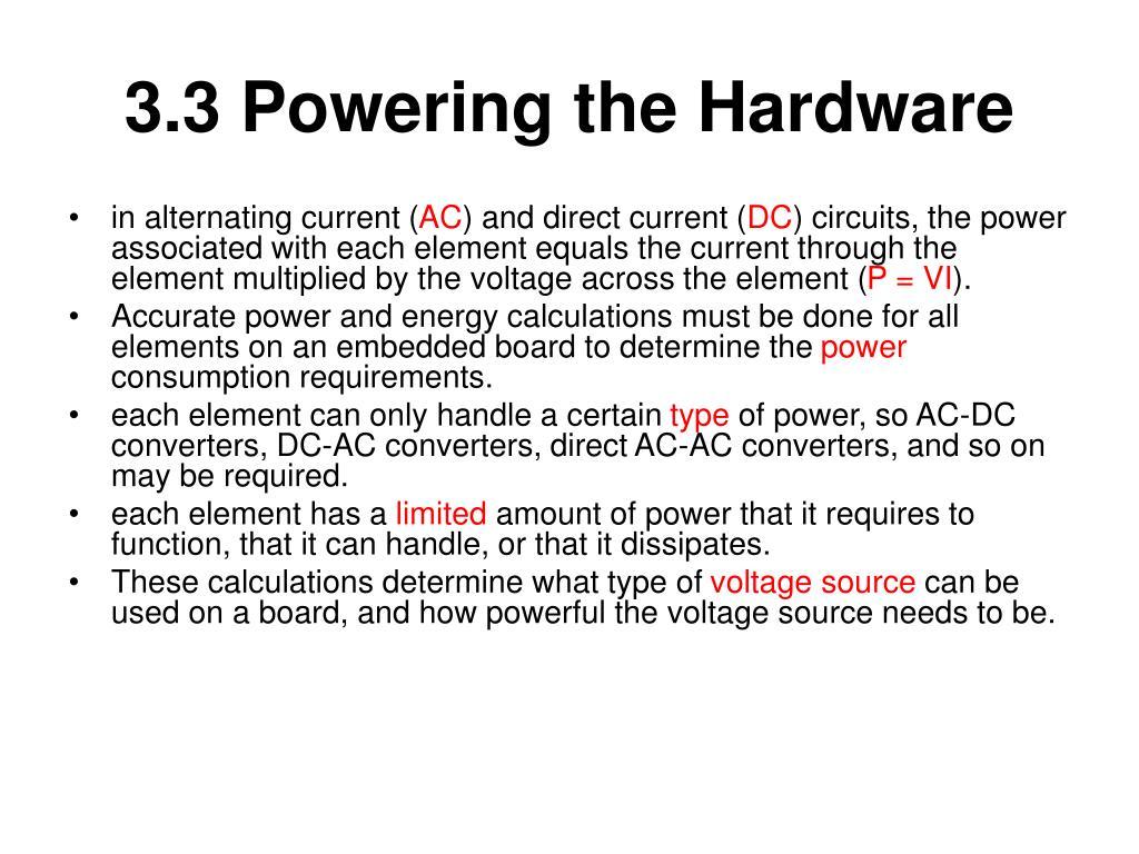 3.3 Powering the Hardware
