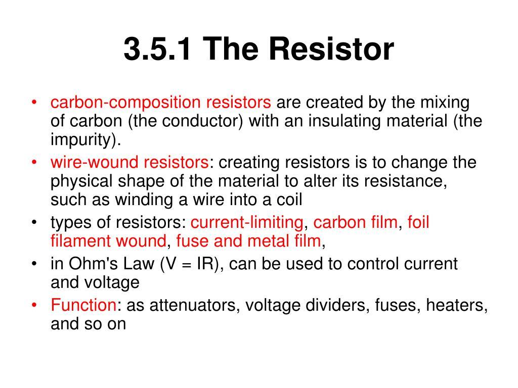 3.5.1 The Resistor