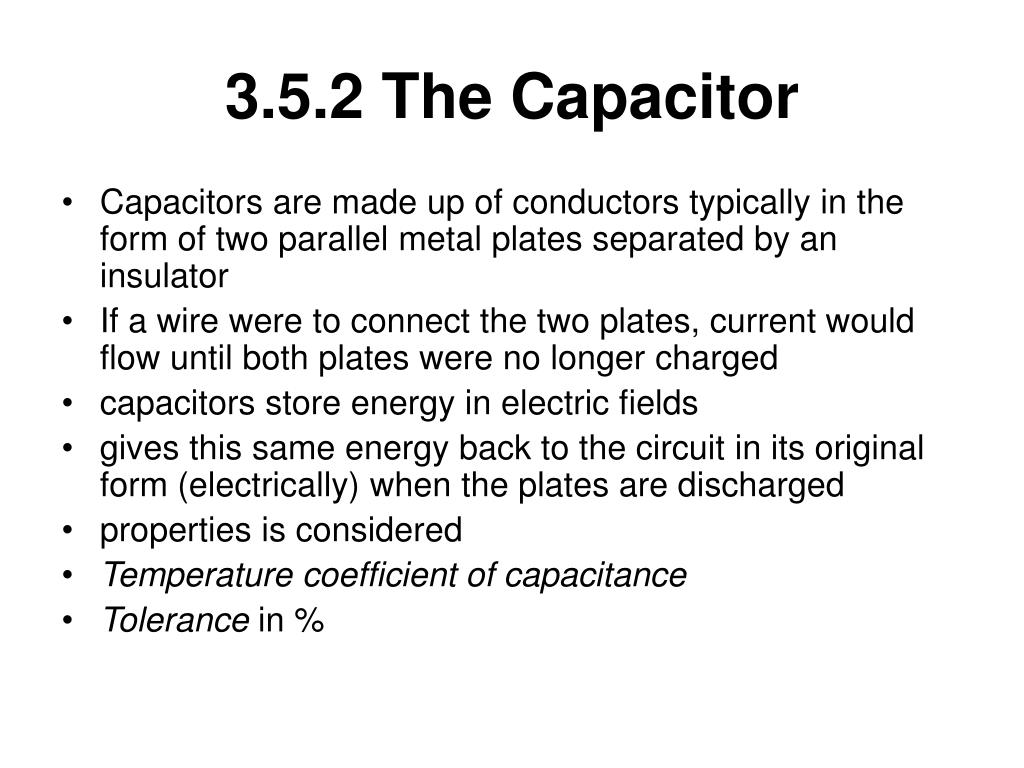 3.5.2 The Capacitor