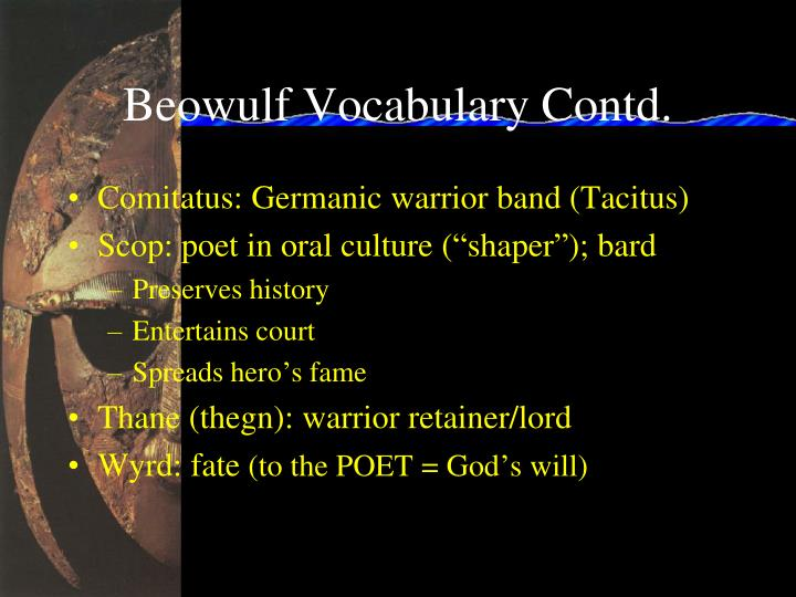 Beowulf Vocabulary Contd.