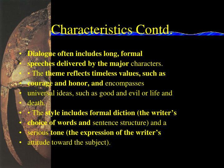 Characteristics Contd.
