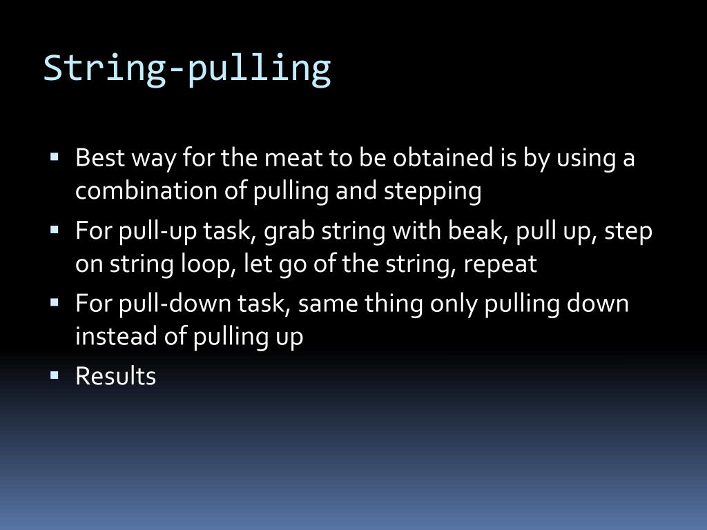 String-pulling