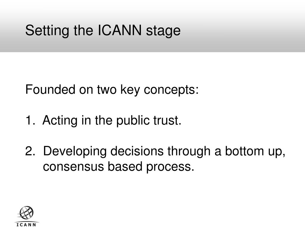 Setting the ICANN stage
