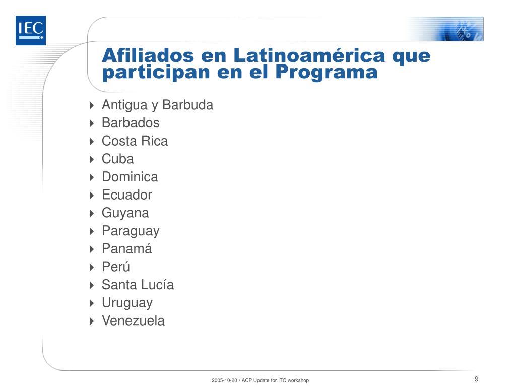 Afiliados en Latinoamérica que participan en el Programa