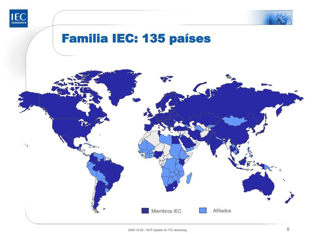 Familia IEC: 135 países