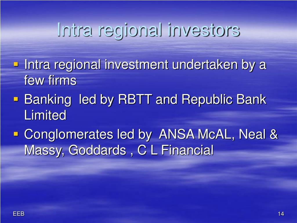Intra regional investors