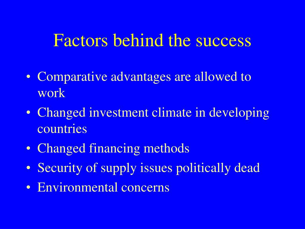 Factors behind the success