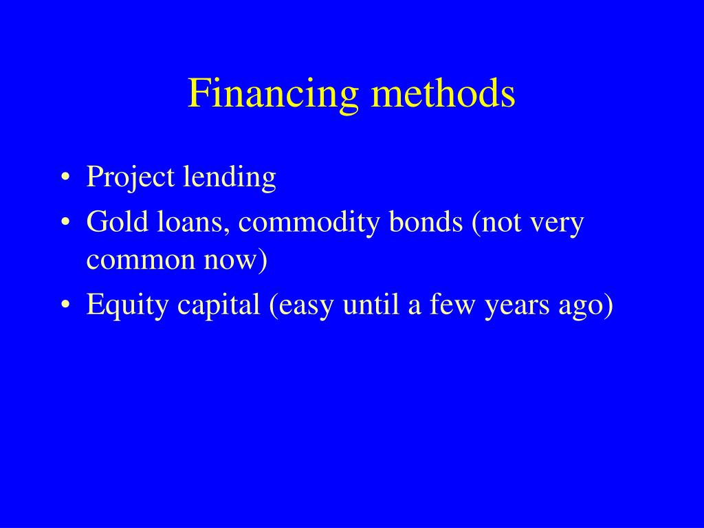 Financing methods