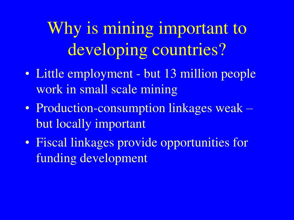 Why is mining important to developing countries?