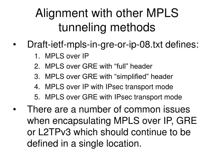 Alignment with other MPLS tunneling methods