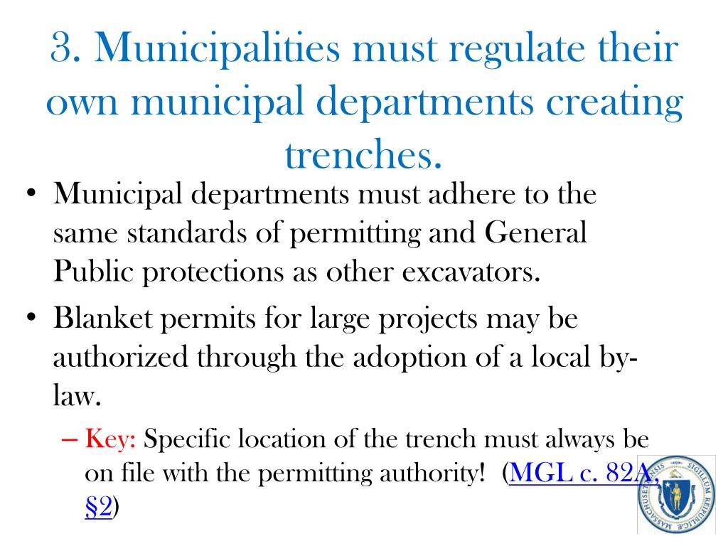 3. Municipalities must regulate their own municipal departments creating trenches.