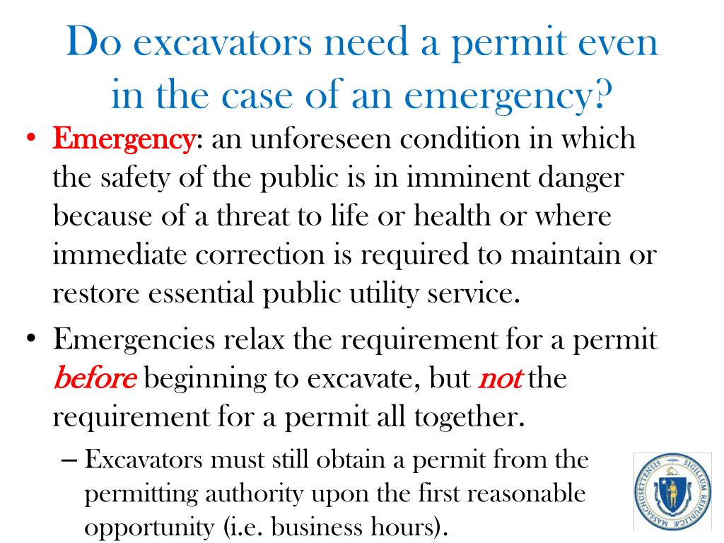 Do excavators need a permit even in the case of an emergency?
