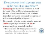 do excavators need a permit even in the case of an emergency