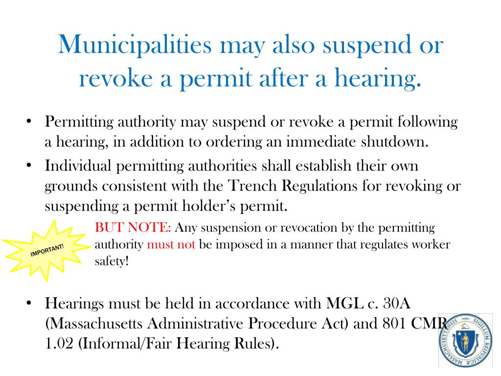 Municipalities may also suspend or revoke a permit after a hearing.
