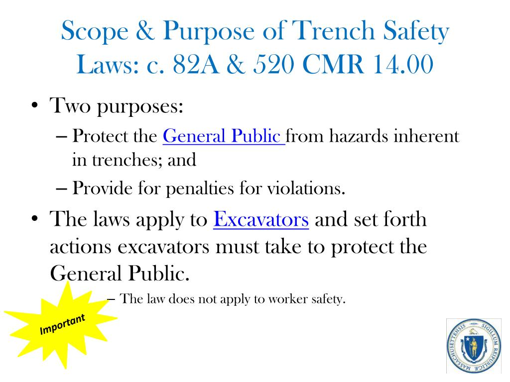 Scope & Purpose of Trench Safety Laws: c. 82A & 520 CMR 14.00