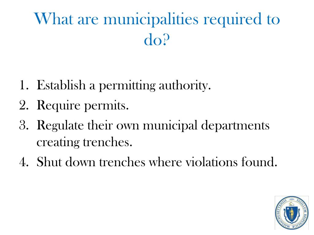 What are municipalities required to do?