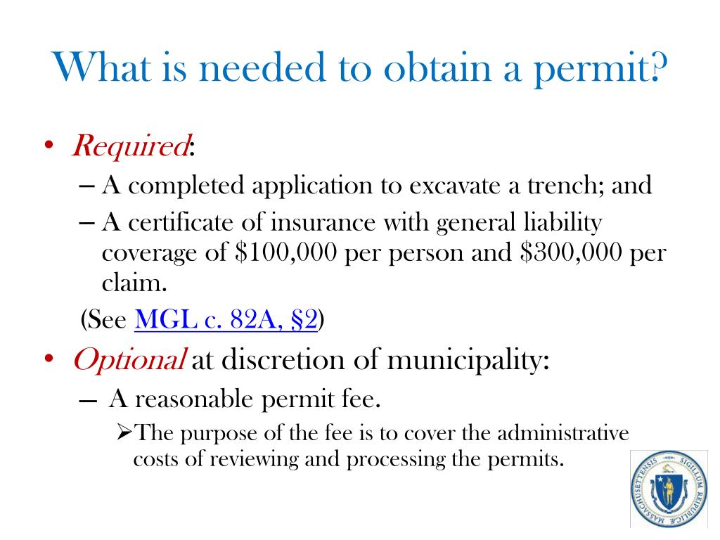 What is needed to obtain a permit?