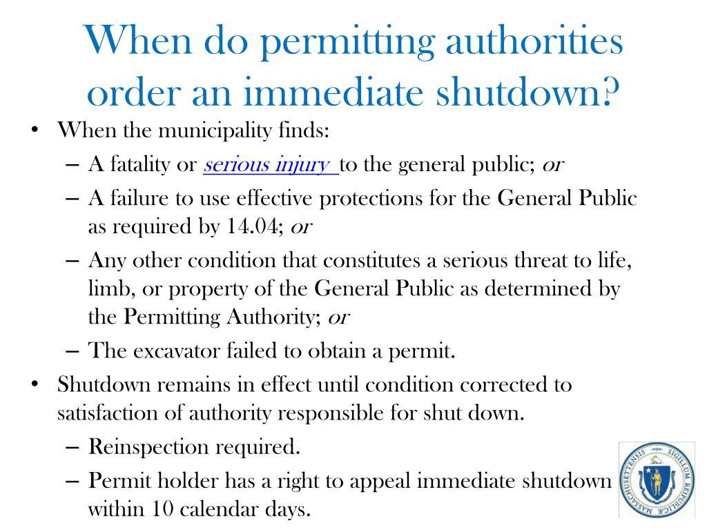 When do permitting authorities order an immediate shutdown?