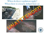 when do these regulations apply when there is a trench defined here as