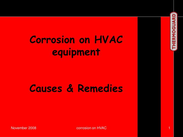Corrosion on HVAC equipment