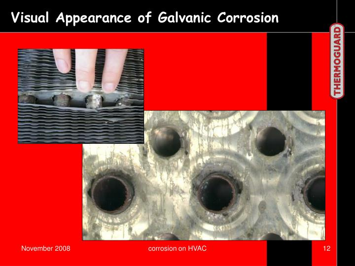 Visual Appearance of Galvanic Corrosion