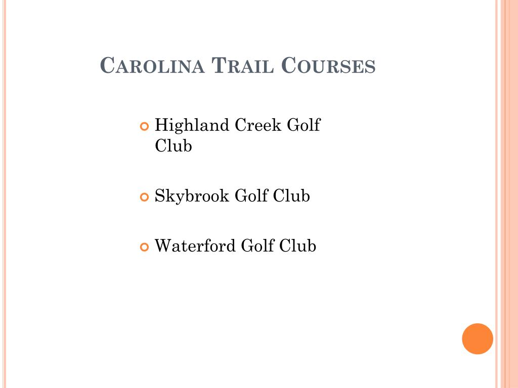 Carolina Trail Courses